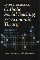 Catholic Social Teaching and Economic Theory