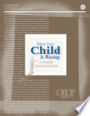 When Your Child Is Missing A Family Survival Guide 4th Ed