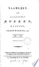 Naamlijst Van Uitgekomen Boeken Kaarten Prentiverken Enz