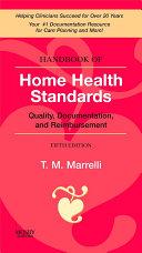 Handbook of Home Health Standards E-Book