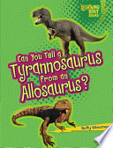 Can You Tell a Tyrannosaurus from an Allosaurus