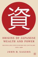 Origins of Japanese Wealth and Power ebook