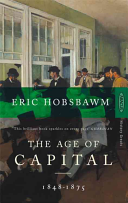 The Age of Capital, 1848-1875 by Eric J. Hobsbawm