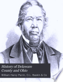 History of Delaware County and Ohio