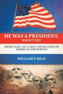 He Was a President, Wasn't He? Pdf