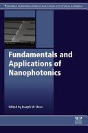 Fundamentals and Applications of Nanophotonics