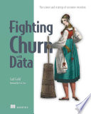 Fighting Churn with Data