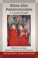 Ethics After Poststructuralism