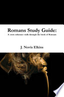 Romans Study Guide A Cross Reference Guide Through Romans