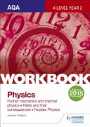 AQA A-Level Physics Workbook 3