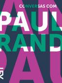 Conversas com Paul Rand