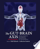 """""""The Gut-Brain Axis: Dietary, Probiotic, and Prebiotic Interventions on the Microbiota"""" by Niall Hyland, Catherine Stanton"""