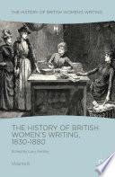 The History of British Women s Writing  1830 1880