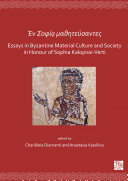 Pdf En Sofía mathitéfsantes: Essays in Byzantine Material Culture and Society in Honour of Sophia Kalopissi-Verti Telecharger