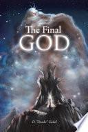 The Final God