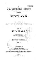 The traveller's guide through Scotland, and its islands