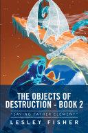 The Objects of Destruction - Book 2 [Pdf/ePub] eBook