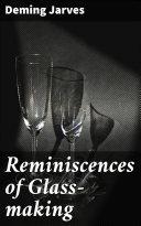 Reminiscences of Glass-making Pdf/ePub eBook