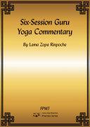 Six Session Guru Yoga Commentary eBook
