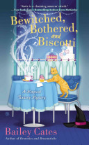 Bewitched, Bothered, and Biscotti Book Cover