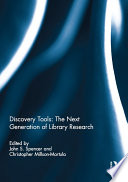 Discovery Tools  The Next Generation of Library Research