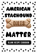 American Staghound Diets Matter