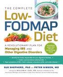 The Complete Low FODMAP Diet