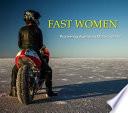 Fast Women: Pioneering Women Motorcyclists