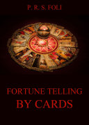 Fortune-Telling by Cards ebook