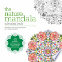 The Nature Mandala Colouring Book