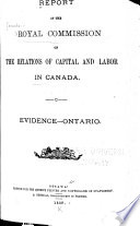 Report of the Royal Commission on Relations of Capital and Labor in Canada