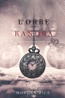 l'Orbe de Kandra (Oliver Blue à l'École des Prophètes – Tome 2) ebook