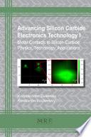 Advancing Silicon Carbide Electronics Technology I