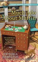 Much Ado About Muffin Pdf/ePub eBook