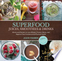 Superfood Juices Smoothies Drinks