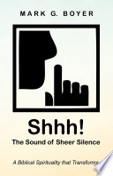 Shhh  The Sound of Sheer Silence Book