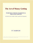 The Art of Money Getting (Webster's Chinese Traditional Thesaurus Edition)