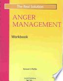 Real Solution Anger Management Workbook