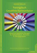 Trainingsbuch Gewaltfreie Kommunikation.: Abwechslungsreiche ...