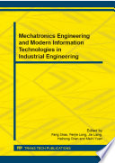 Mechatronics Engineering and Modern Information Technologies in Industrial Engineering Book