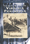 The Civil War On The Virginia Peninsula