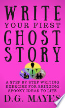 Write Your First Ghost Story