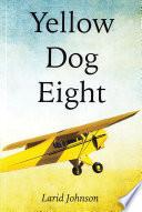 Yellow Dog Eight