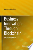 Business Innovation Through Blockchain