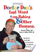 Dr  Dan s Last Word on Babies and Other Humans