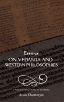 Essays on Vedanta and Western Philosophies