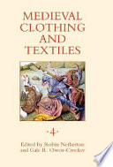 Medieval Clothing and Textiles