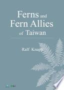 Ferns and Fern Allies of Taiwan