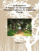 In Reverence: A Plan for the Preservation of Tolomato Cemetery, St. Augustine, Florida