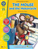 The Mouse and the Motorcycle   Literature Kit Gr  3 4